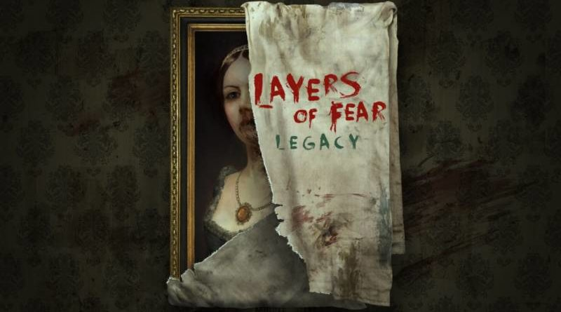 layers of fear legacy recenzja